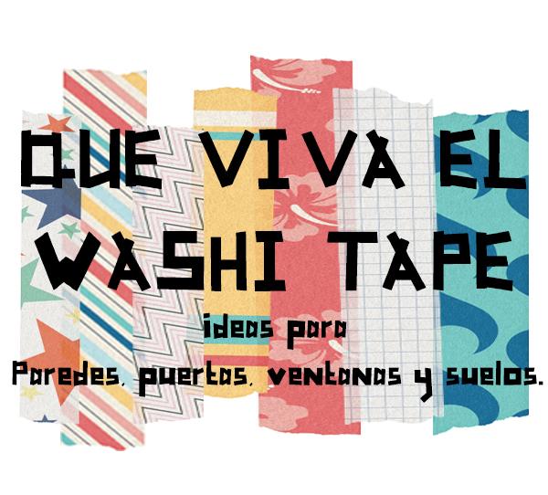 que viva el washitape1
